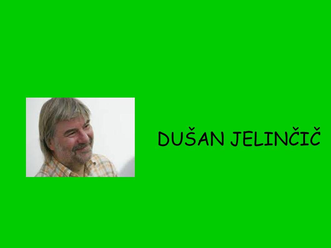 DUŠAN JELINČIČ