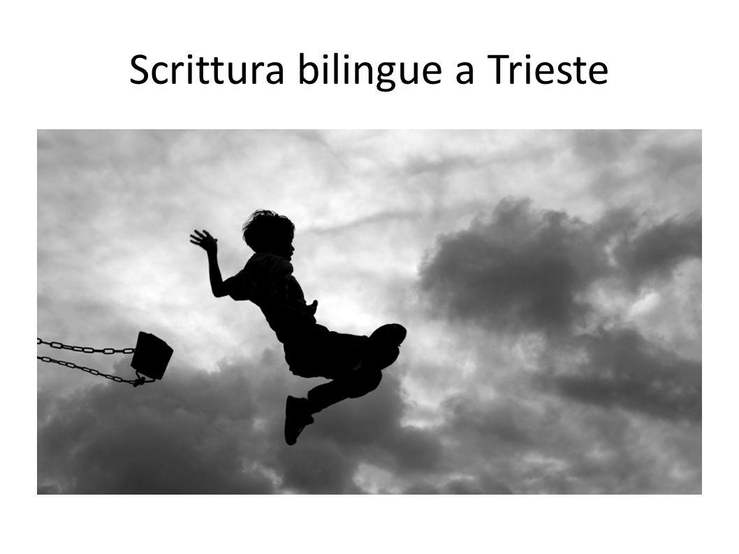 Scrittura bilingue a Trieste
