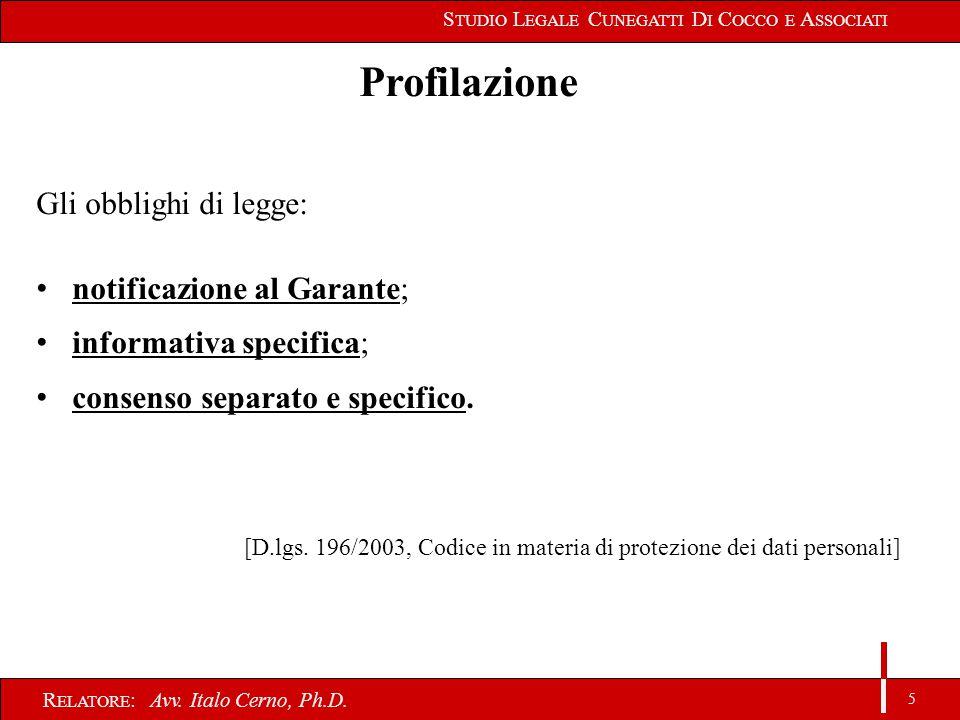 5 R ELATORE : Avv. Italo Cerno, Ph.D.