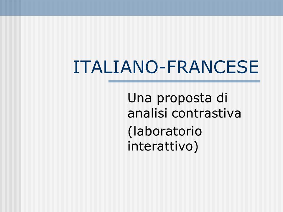 ITALIANO-FRANCESE Una proposta di analisi contrastiva (laboratorio interattivo)