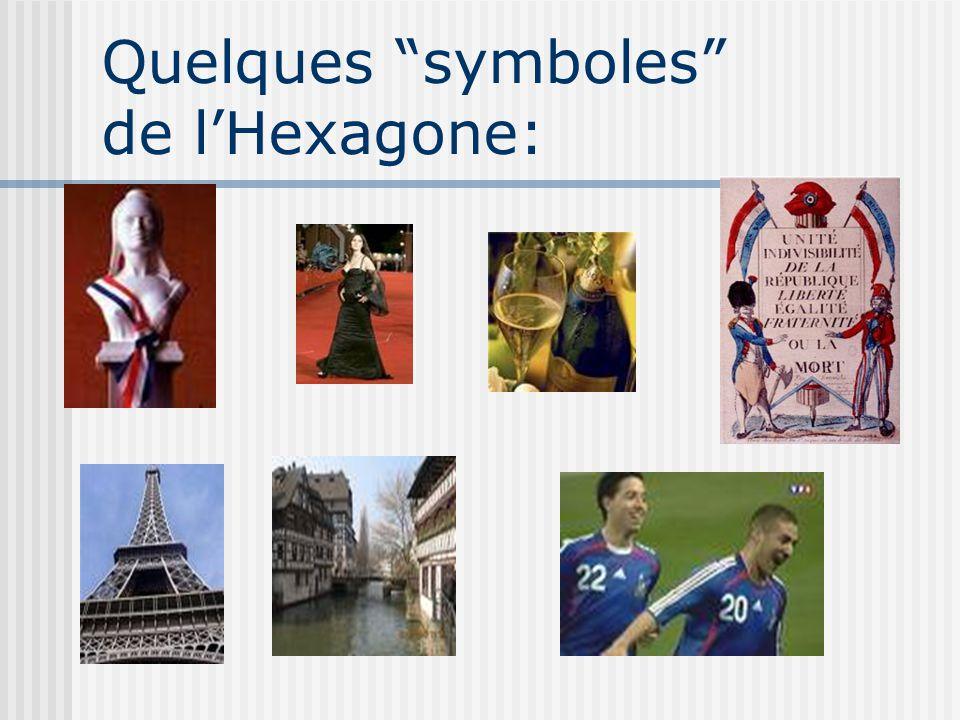 """Quelques """"symboles"""" de l'Hexagone:"""