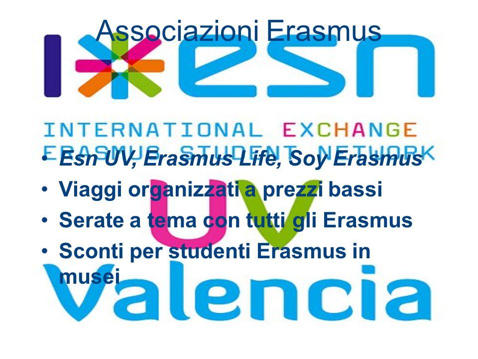Associazioni Erasmus Esn UV, Erasmus Life, Soy Erasmus Viaggi organizzati a prezzi bassi Serate a tema con tutti gli Erasmus Sconti per studenti Erasm