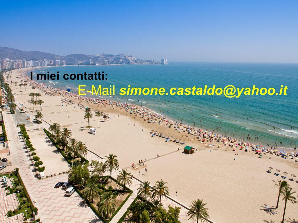 E-Mail simone.castaldo@yahoo.it I miei contatti: