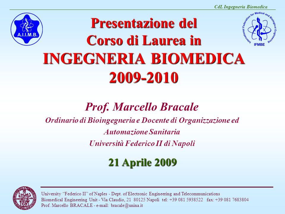 CdL Ingegneria Biomedica University Federico II of Naples - Dept.
