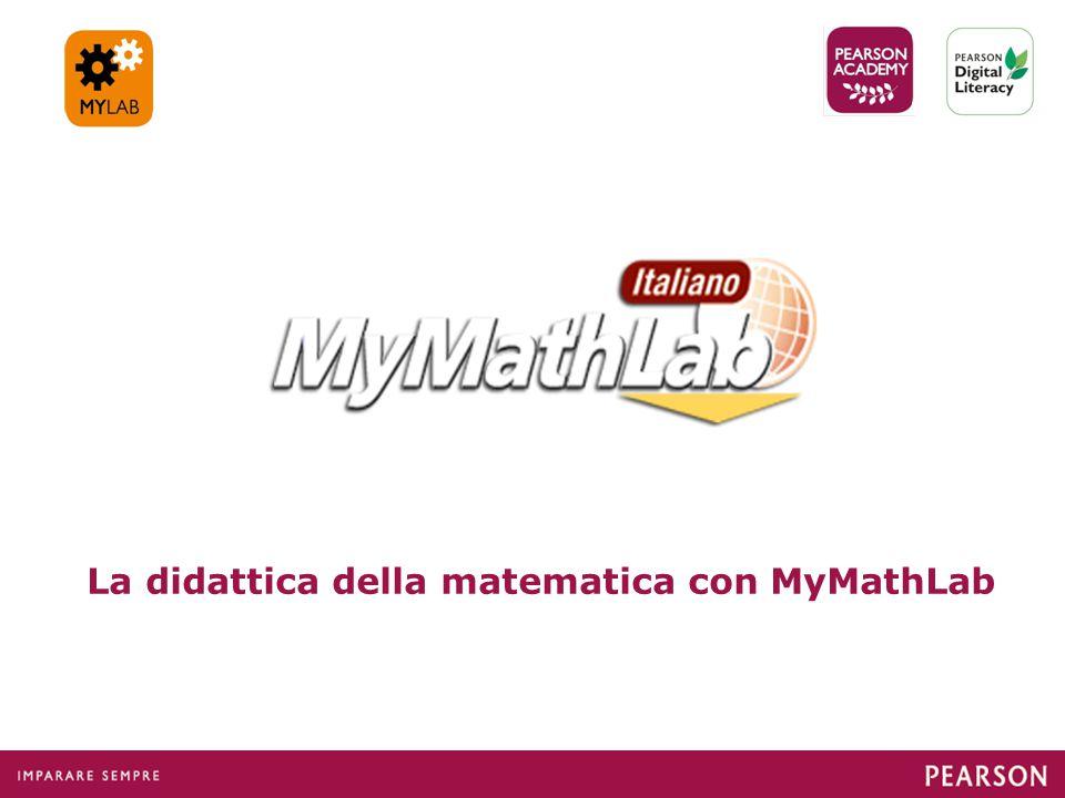 La didattica della matematica con MyMathLab