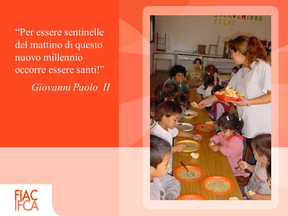Per essere sentinelle del mattino di questo nuovo millennio occorre essere santi! Giovanni Paolo II