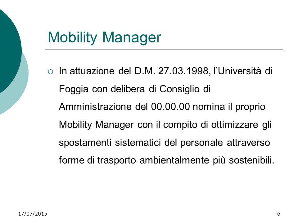 17/07/20156 Mobility Manager  In attuazione del D.M.