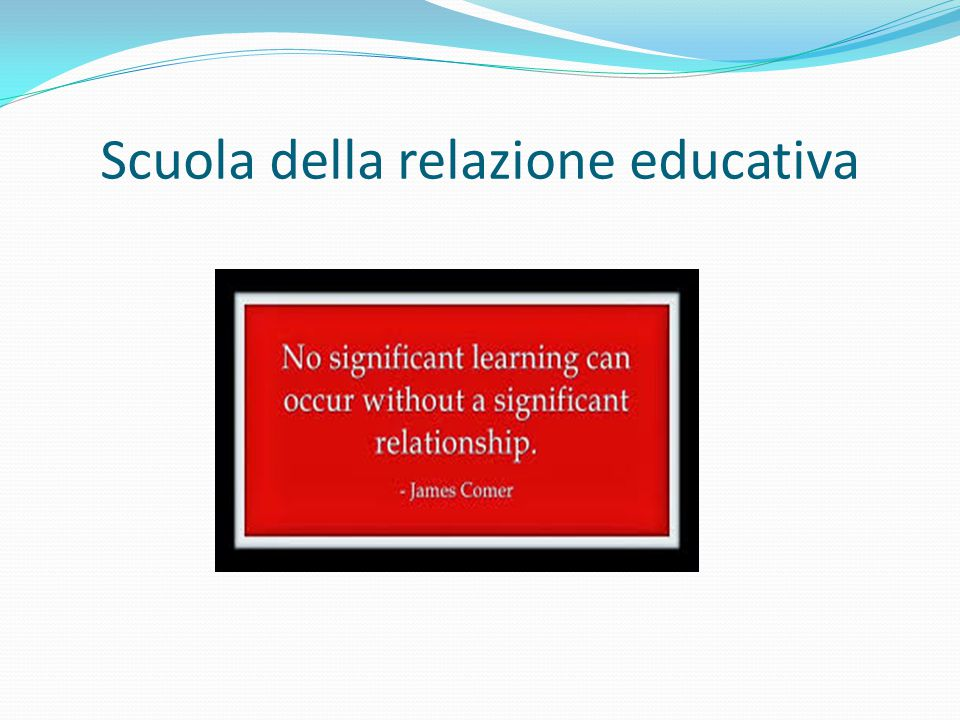 Scuola della relazione educativa