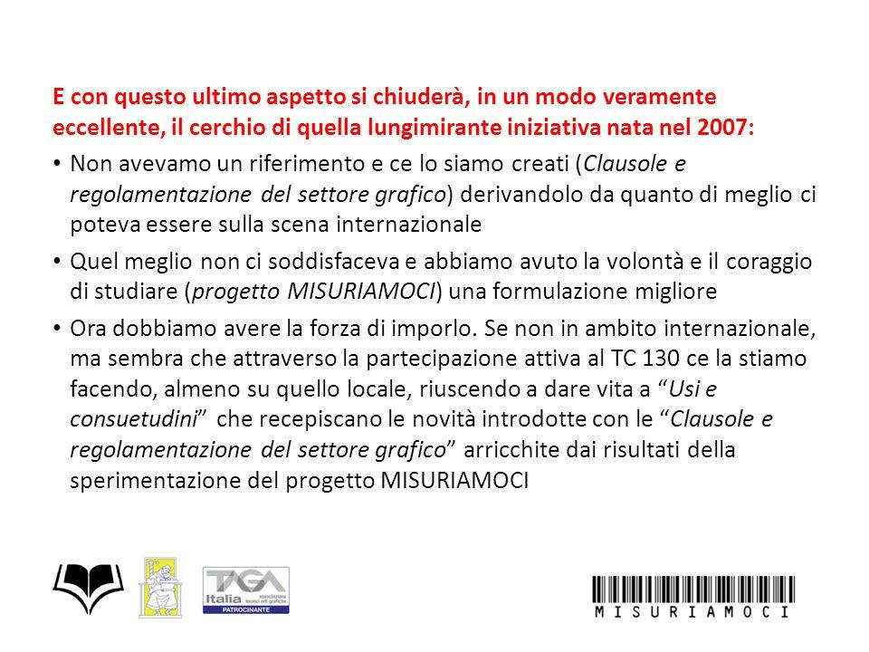 E con questo ultimo aspetto si chiuderà, in un modo veramente eccellente, il cerchio di quella lungimirante iniziativa nata nel 2007: Non avevamo un r