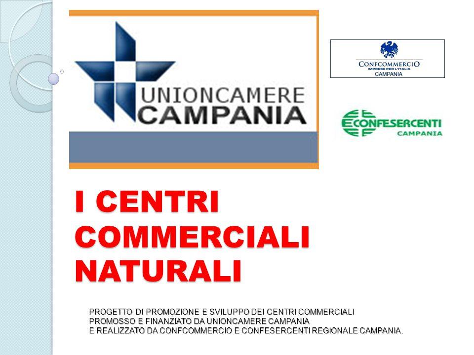 CENTRI COMMERCIALI NATURALI11 LA REGIONE CAMPANIA HA REGOLAMENTATO I CENTRI COMMERCIALI NATURALI CON IL DISCIPLINARE DGR.