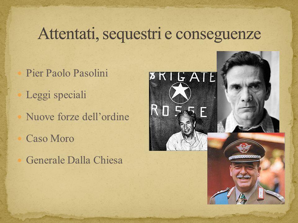 Pier Paolo Pasolini Leggi speciali Nuove forze dell'ordine Caso Moro Generale Dalla Chiesa