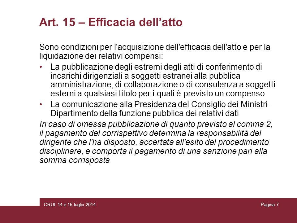 CRUI 14 e 15 luglio 2014Pagina 18 Atti di concessione: realizzazione