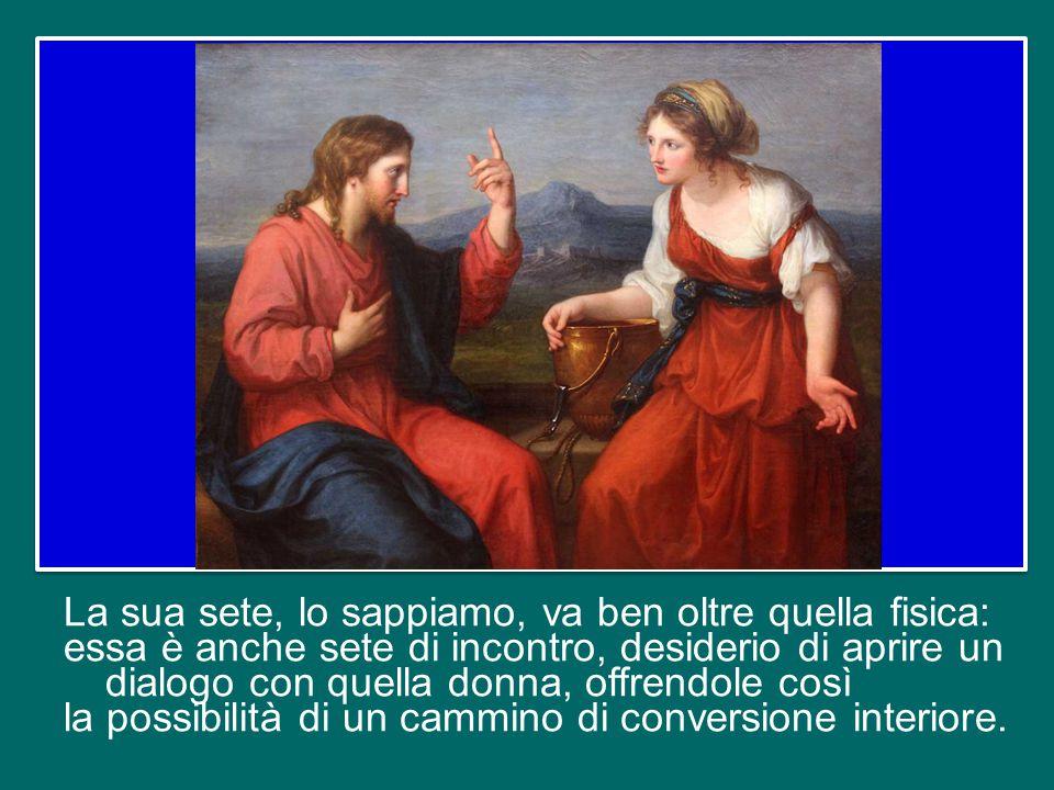 Egli non ha difficoltà ad incontrare i samaritani giudicati eretici, scismatici, separati dai giudei.