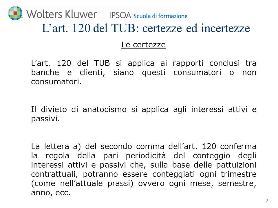 L'art.120 del TUB: certezze ed incertezze Le certezze L'art.