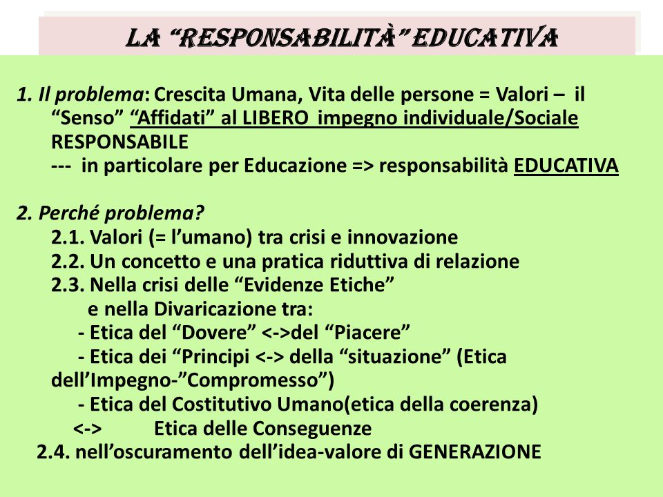 La Responsabilità Educativa 1.