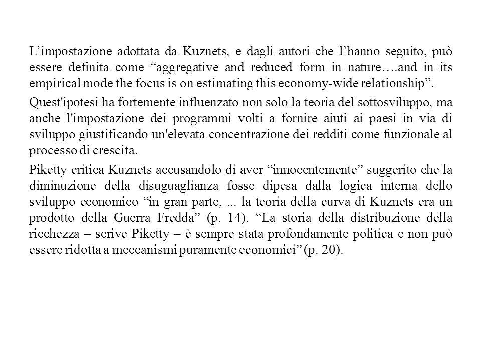 """L'impostazione adottata da Kuznets, e dagli autori che l'hanno seguito, può essere definita come """"aggregative and reduced form in nature….and in its e"""
