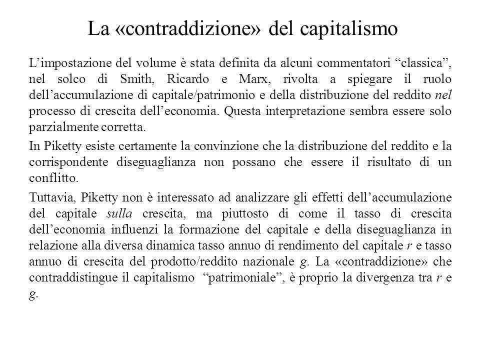 """La «contraddizione» del capitalismo L'impostazione del volume è stata definita da alcuni commentatori """"classica"""", nel solco di Smith, Ricardo e Marx,"""