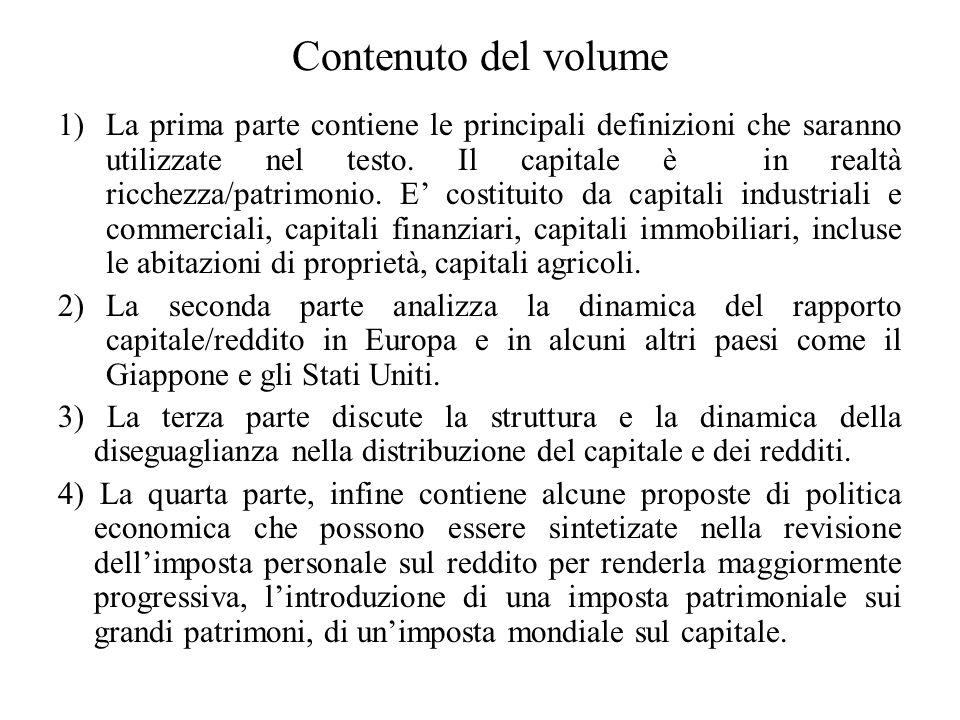 Contenuto del volume 1)La prima parte contiene le principali definizioni che saranno utilizzate nel testo. Il capitale è in realtà ricchezza/patrimoni