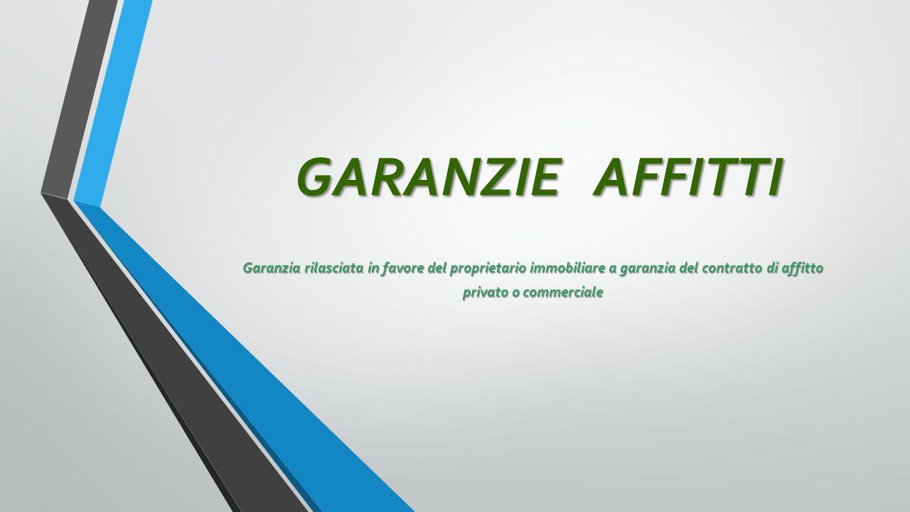 AFFITTO SERENO Polizza assicurativa a garanzia del pagamento del canone e del rimborso delle spese di sfratto
