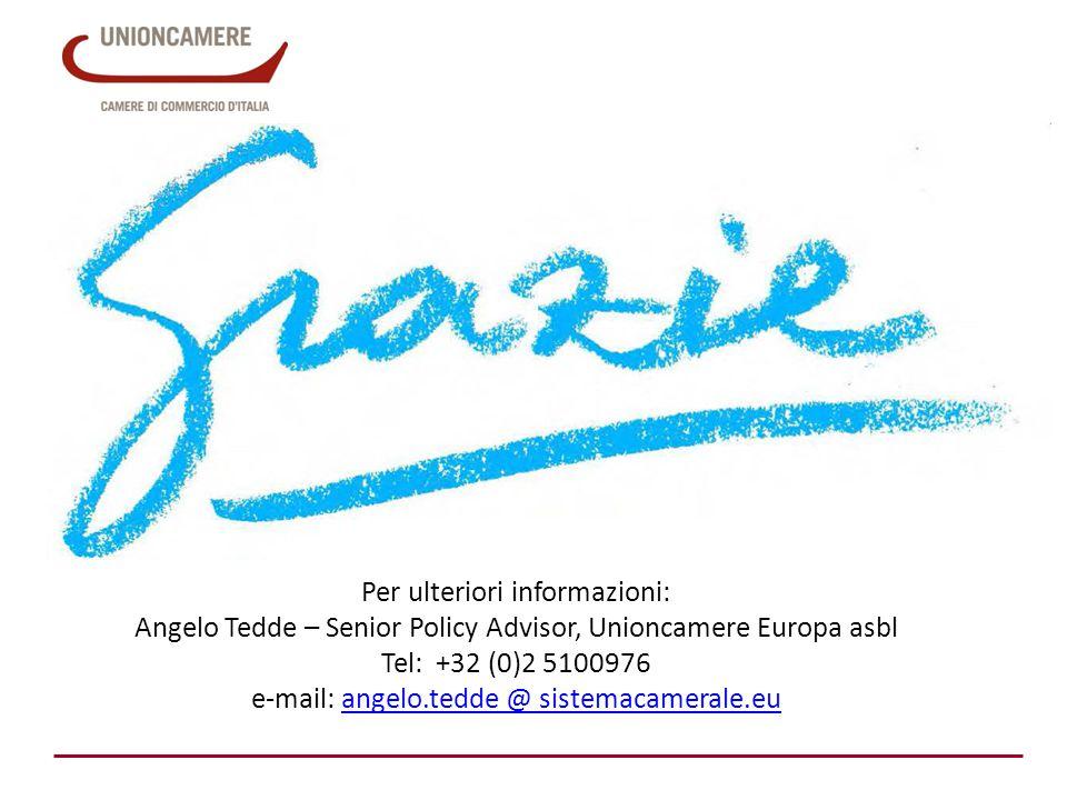 Per ulteriori informazioni: Angelo Tedde – Senior Policy Advisor, Unioncamere Europa asbl Tel: +32 (0)2 5100976 e-mail: angelo.tedde @ sistemacamerale.euangelo.tedde @ sistemacamerale.eu
