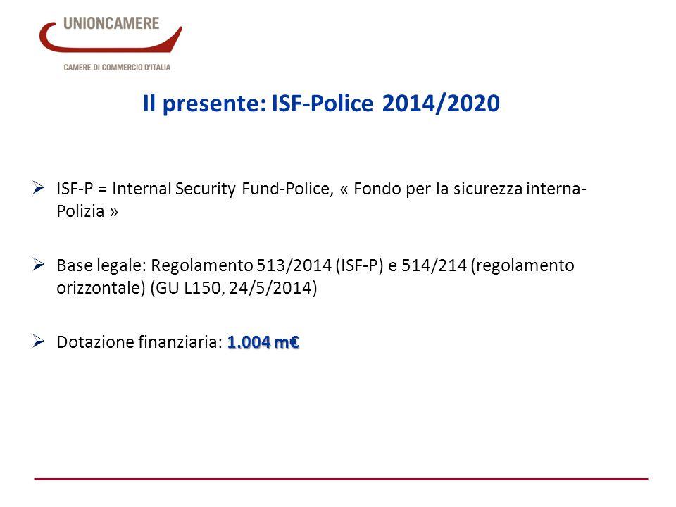 ISF-Police 2014/2020 Obiettivi):  prevenire e combattere la criminalità;  potenziare il coordinamento e la cooperazione tra le autorità di contrasto e altre autorità nazionali degli Stati membri;  aumentare la capacità degli Stati membri e dell'Unione di gestire efficacemente i rischi per la sicurezza e le crisi.