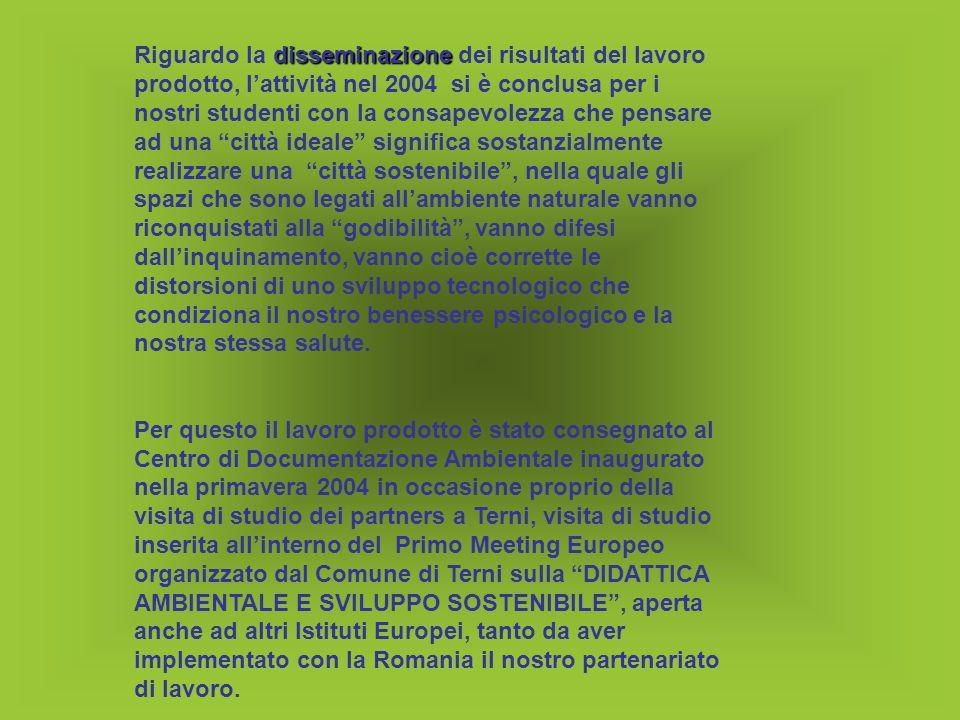 Nel 2004/2005 Nel 2004/2005 il lavoro è proseguito approfondendo quindi tutto ciò che occorre sapere sul processo di realizzazione delle Agenda 21 facendo appropriare gli studenti del concetto di sostenibilità ambientale .