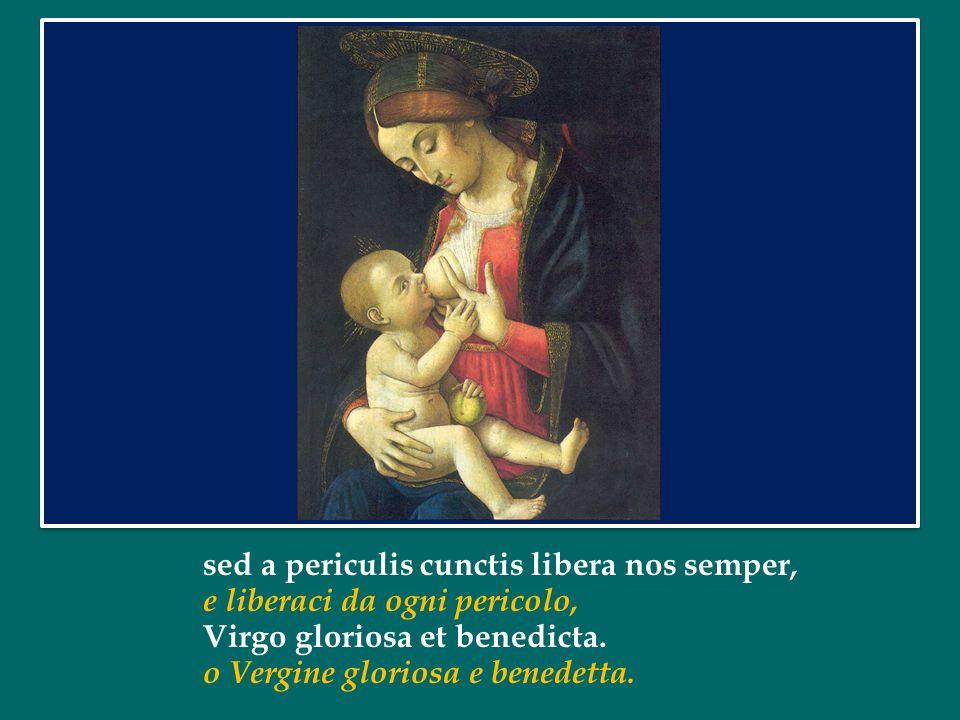 Sub tuum praesidium confugimus, Sancta Dei Genetrix. Sotto la tua protezione cerchiamo rifugio, Santa Madre di Dio: Nostras deprecationes ne despicias