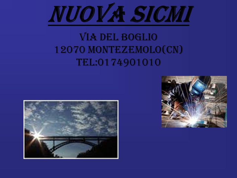 VIA DEL BOGLIO 12070 MONTEZEMOLO(CN) TEL:0174901010 NUOVA SICMI