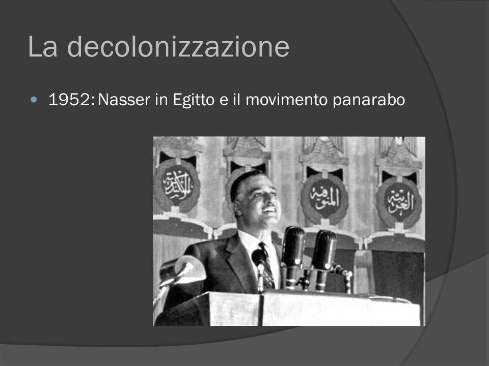 La decolonizzazione 1952: Nasser in Egitto e il movimento panarabo