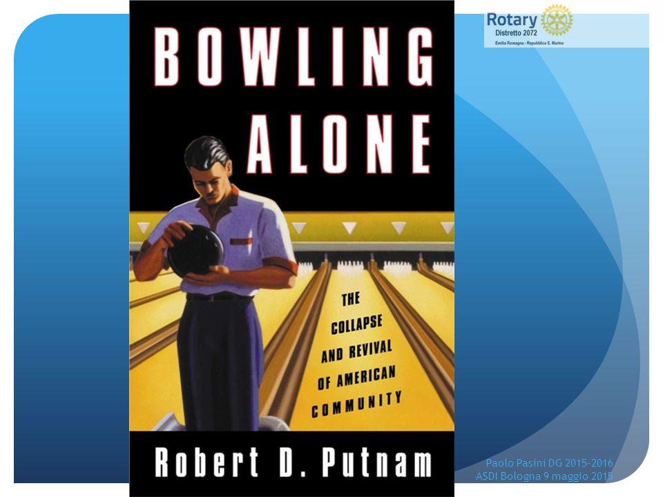 Va tutto bene nel Rotary?, se così fosse, Dio abbia pietà di noi, saremmo alla fine dei nostri giorni… Paul P.