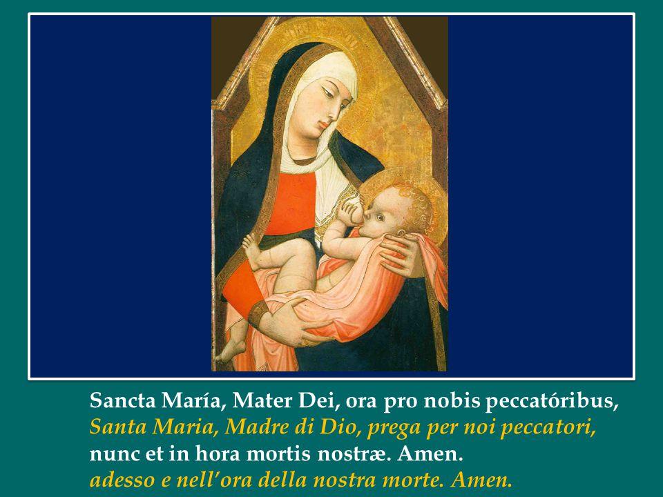 Ave, Maria, grátia plena, Dóminus tecum. Ave Maria, piena di grazia, il Signore è con te. Benedícta tu in muliéribus, et benedíctus fructus ventris tu