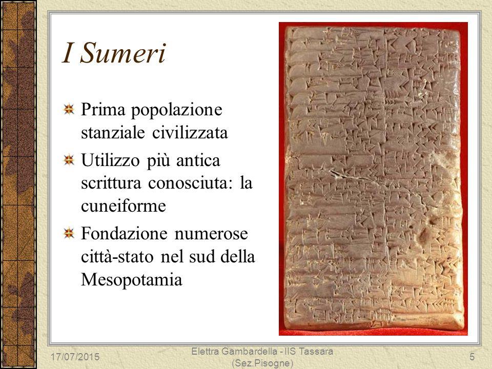 I Sumeri Prima popolazione stanziale civilizzata Utilizzo più antica scrittura conosciuta: la cuneiforme Fondazione numerose città-stato nel sud della