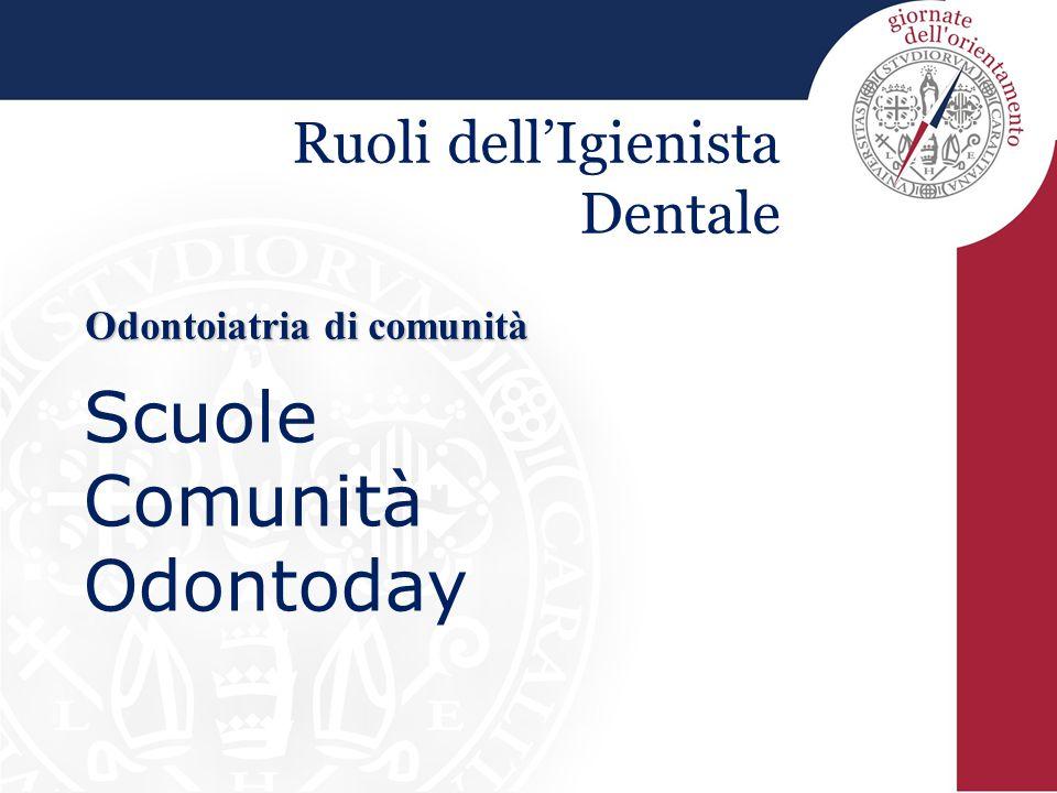 Ruoli dell'Igienista Dentale Odontoiatria di comunità Scuole Comunità Odontoday
