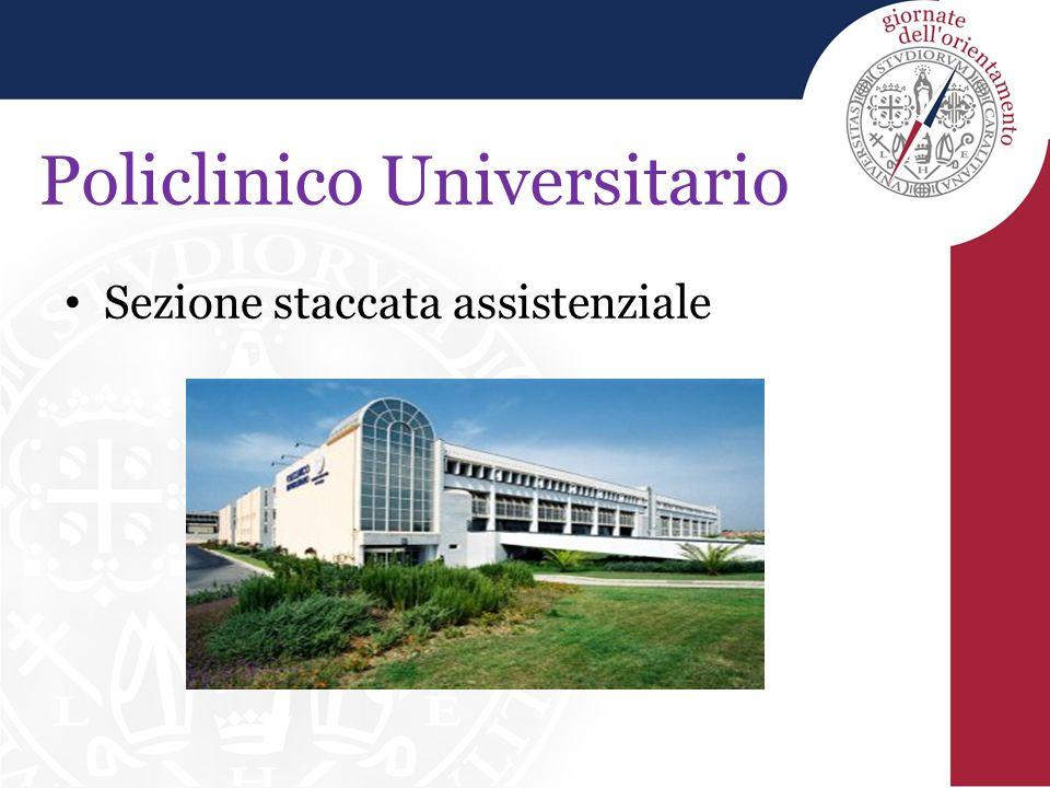 Policlinico Universitario Sezione staccata assistenziale