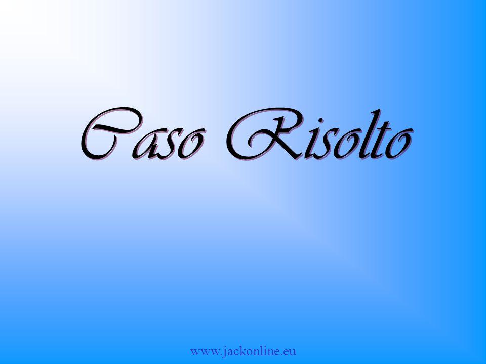 www.jackonline.eu Caso Risolto Caso Risolto