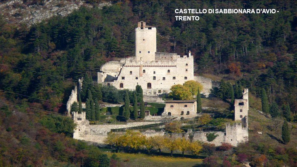 CASTELLO DI SABBIONARA D'AVIO - TRENTO
