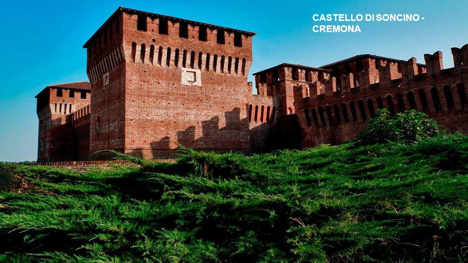 CASTELLO DI SONCINO - CREMONA