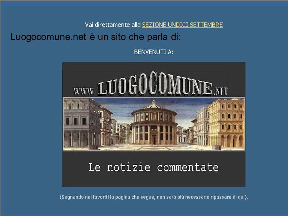 Luogocomune.net è un sito che parla di: