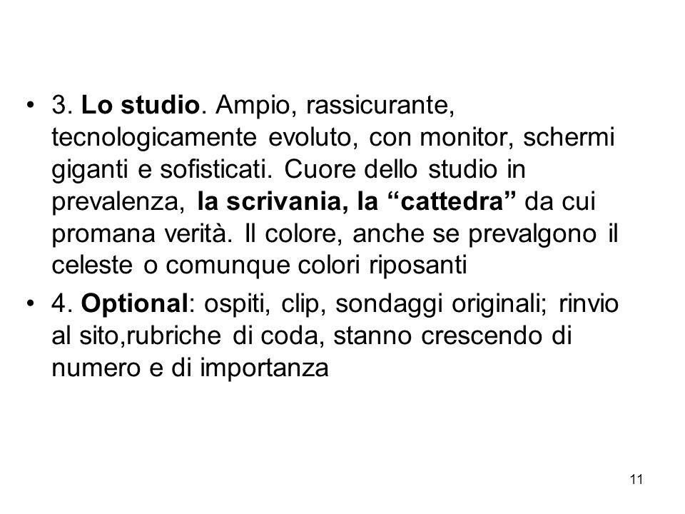 11 3. Lo studio.