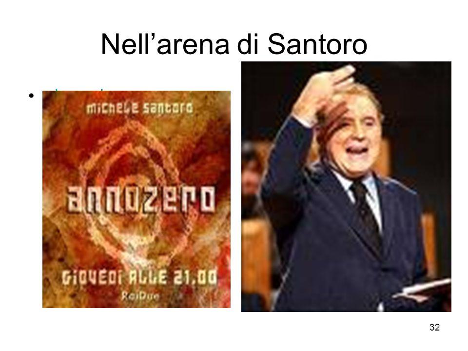 32 Nell'arena di Santoro..\zero.jpg..\santoro.jpg