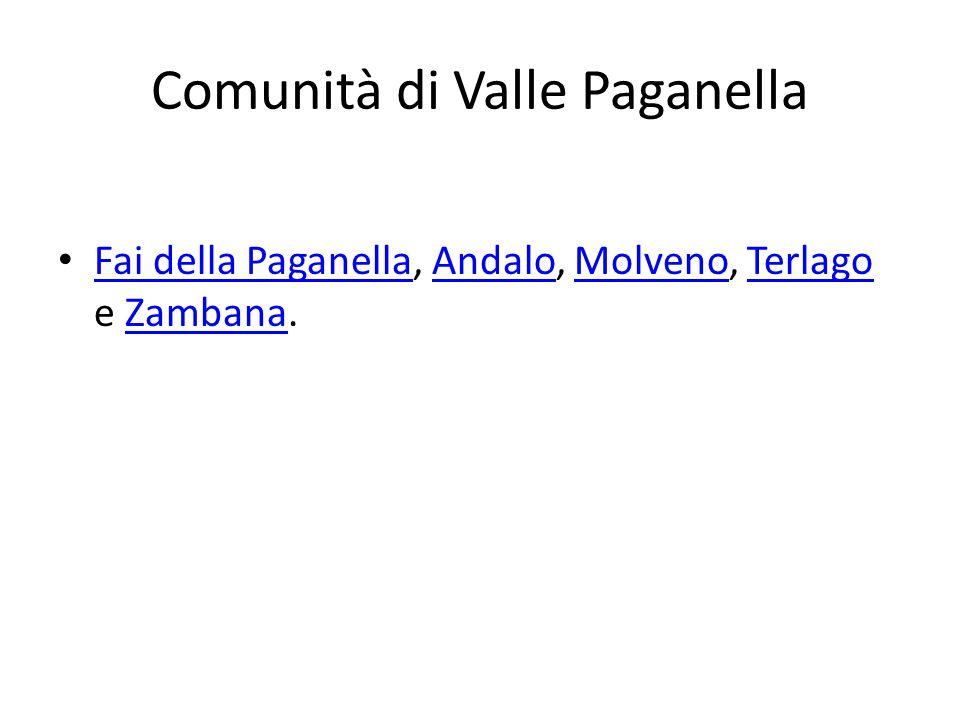 Comunità di Valle Paganella Fai della Paganella, Andalo, Molveno, Terlago e Zambana.