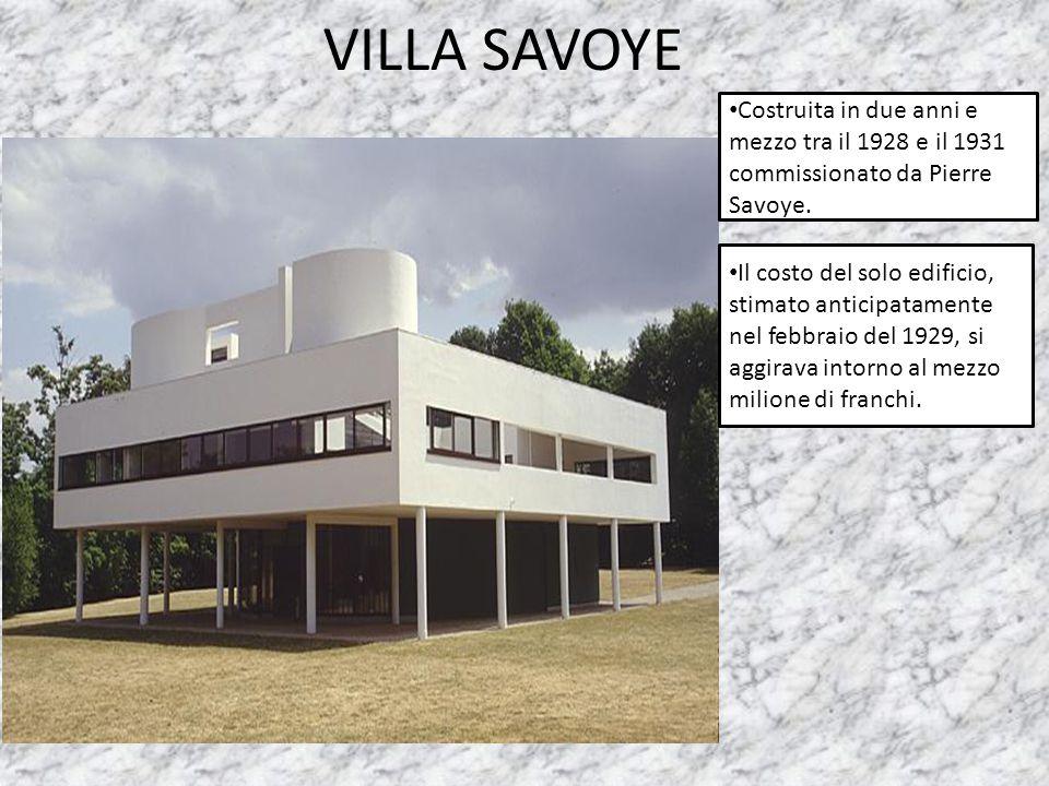 Costruita in due anni e mezzo tra il 1928 e il 1931 commissionato da Pierre Savoye. Il costo del solo edificio, stimato anticipatamente nel febbraio d