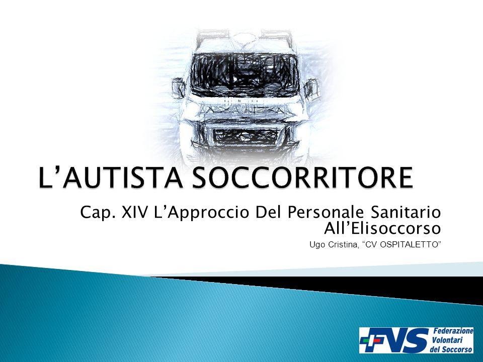 Cap. XIV L'Approccio Del Personale Sanitario All'Elisoccorso Ugo Cristina, CV OSPITALETTO