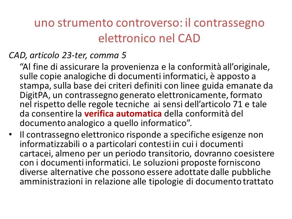 """uno strumento controverso: il contrassegno elettronico nel CAD CAD, articolo 23-ter, comma 5 """"Al fine di assicurare la provenienza e la conformità all"""