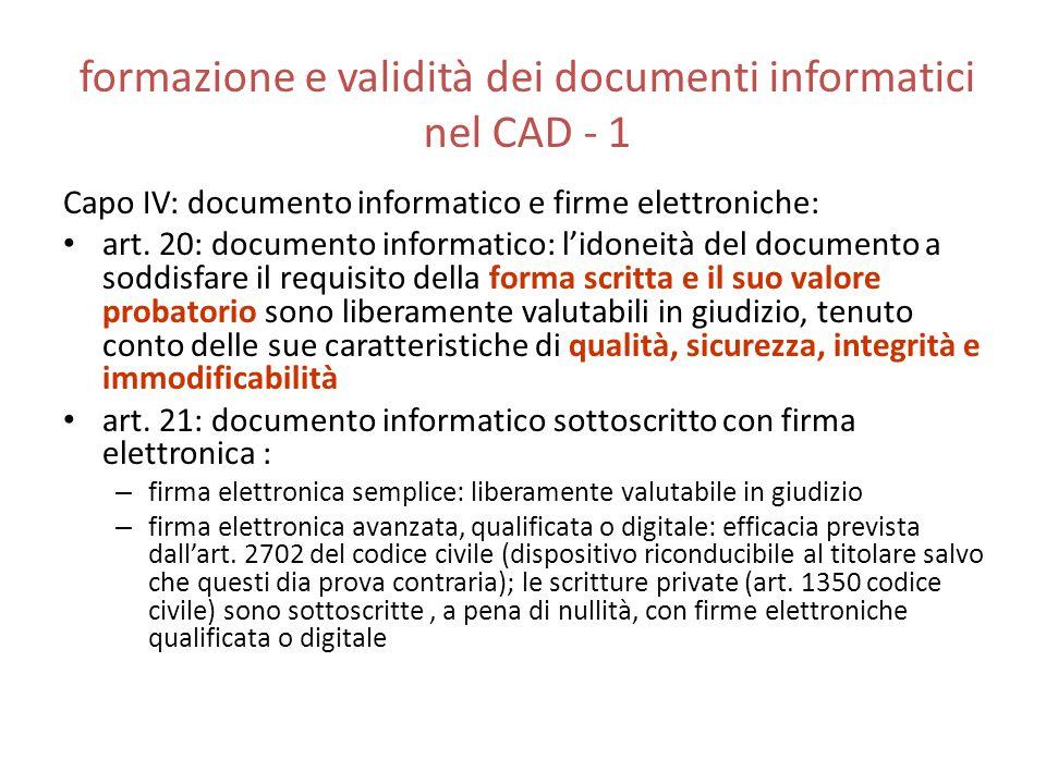 formazione e validità dei documenti informatici nel CAD - 1 Capo IV: documento informatico e firme elettroniche: art. 20: documento informatico: l'ido