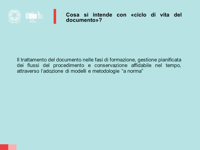 Cosa si intende con «ciclo di vita del documento»? Il trattamento del documento nelle fasi di formazione, gestione pianificata dei flussi del procedim