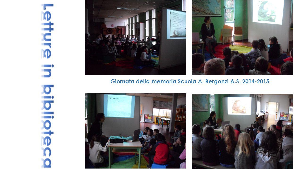 Giornata della memoria Scuola A. Bergonzi A.S. 2014-2015