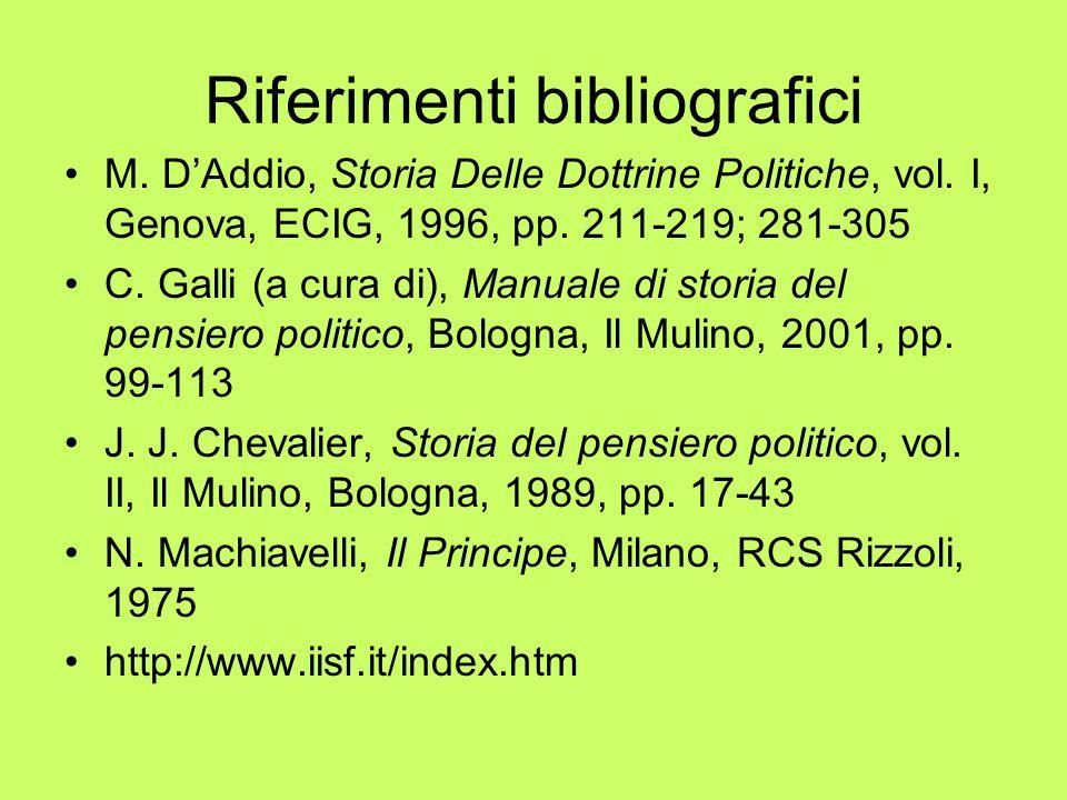 Riferimenti bibliografici M. D'Addio, Storia Delle Dottrine Politiche, vol.