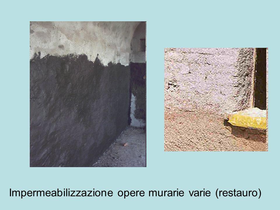 Impermeabilizzazione opere murarie varie (restauro)