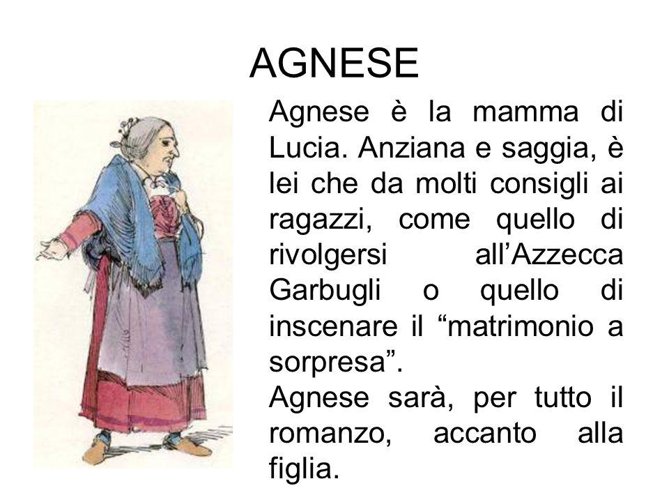AGNESE Agnese è la mamma di Lucia.